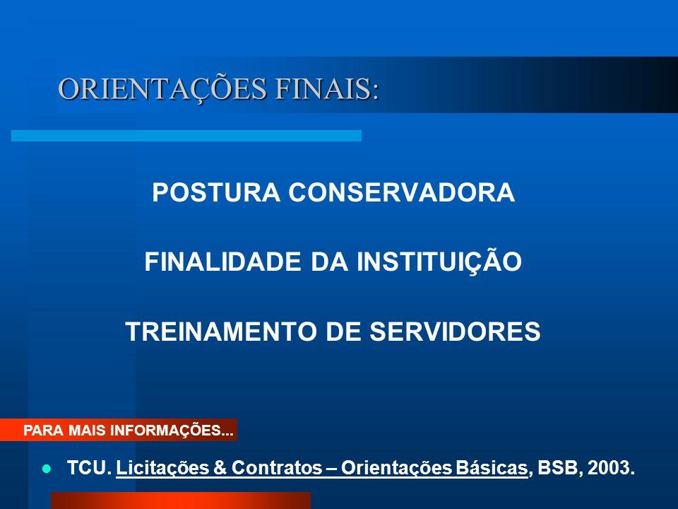 FINALIDADE DA INSTITUIÇÃO TREINAMENTO DE SERVIDORES