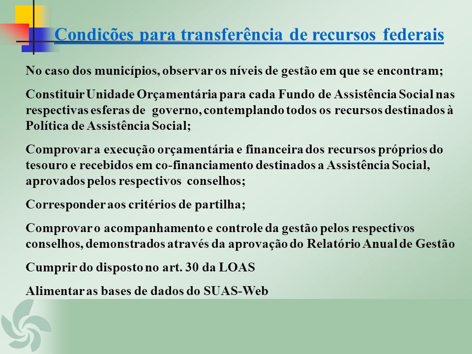 Condições para transferência de recursos federais