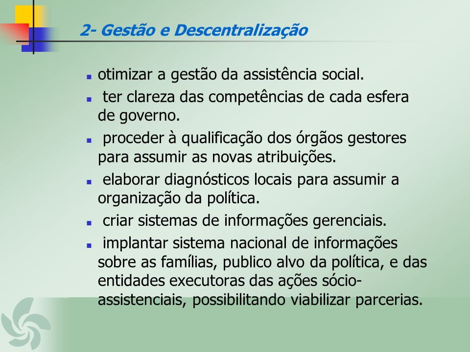 2- Gestão e Descentralização