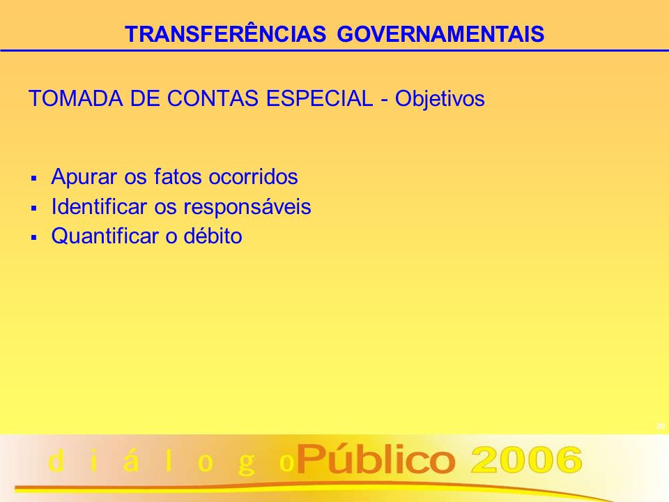 TOMADA DE CONTAS ESPECIAL - Objetivos