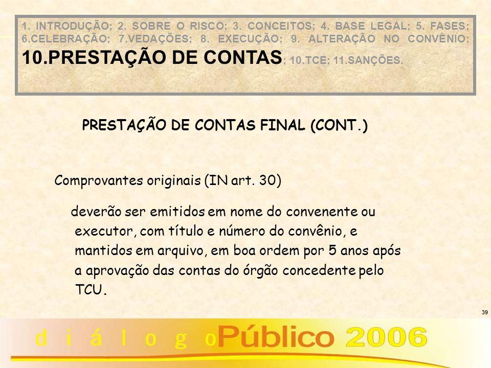 PRESTAÇÃO DE CONTAS FINAL (CONT.)