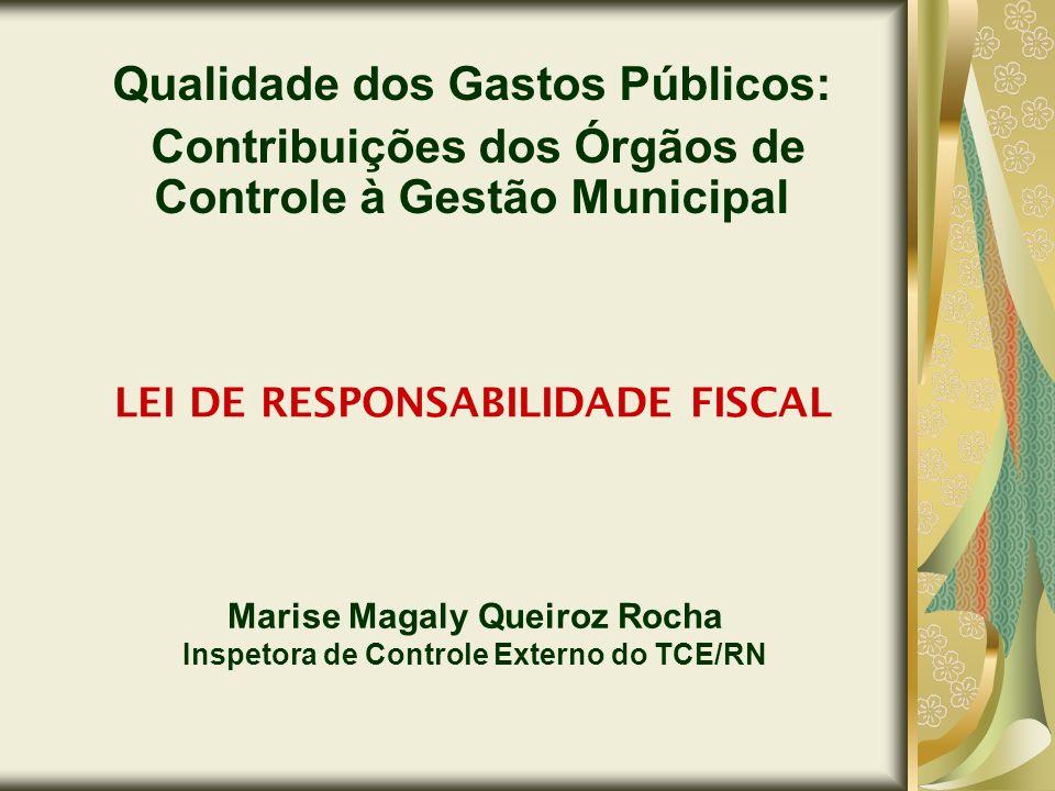 Marise Magaly Queiroz Rocha Inspetora de Controle Externo do TCE/RN