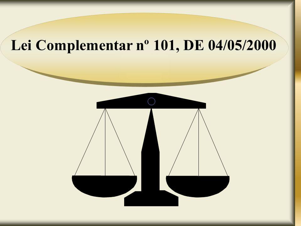 Lei Complementar nº 101, DE 04/05/2000