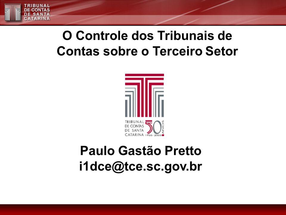 O Controle dos Tribunais de Contas sobre o Terceiro Setor