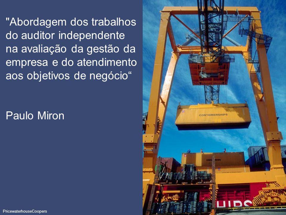 Abordagem dos trabalhos do auditor independente na avaliação da gestão da empresa e do atendimento aos objetivos de negócio