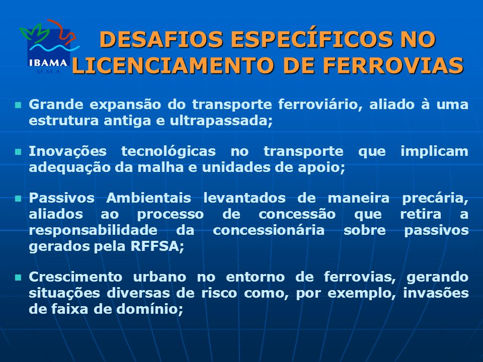 DESAFIOS ESPECÍFICOS NO LICENCIAMENTO DE FERROVIAS