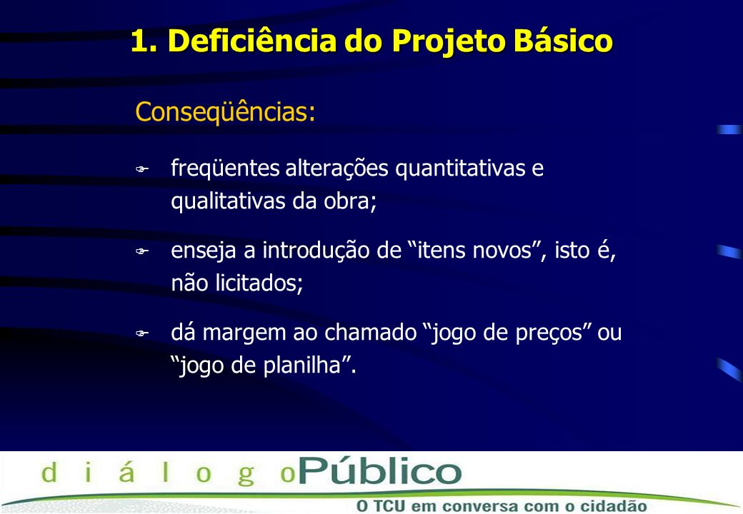 1. Deficiência do Projeto Básico