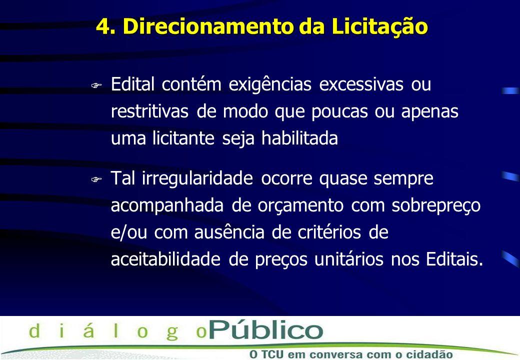 4. Direcionamento da Licitação
