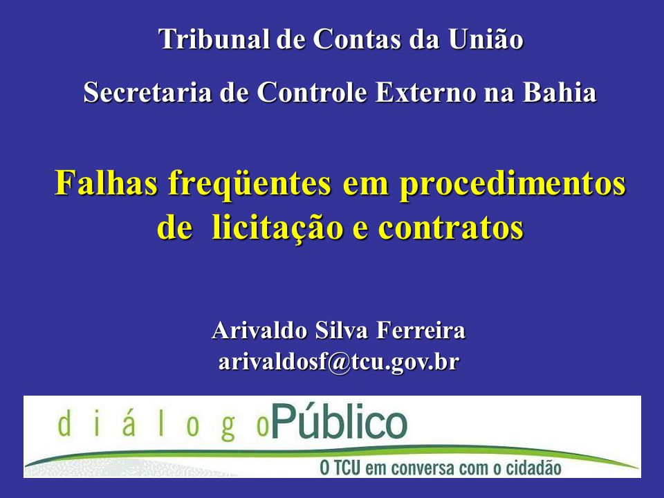Falhas freqüentes em procedimentos de licitação e contratos