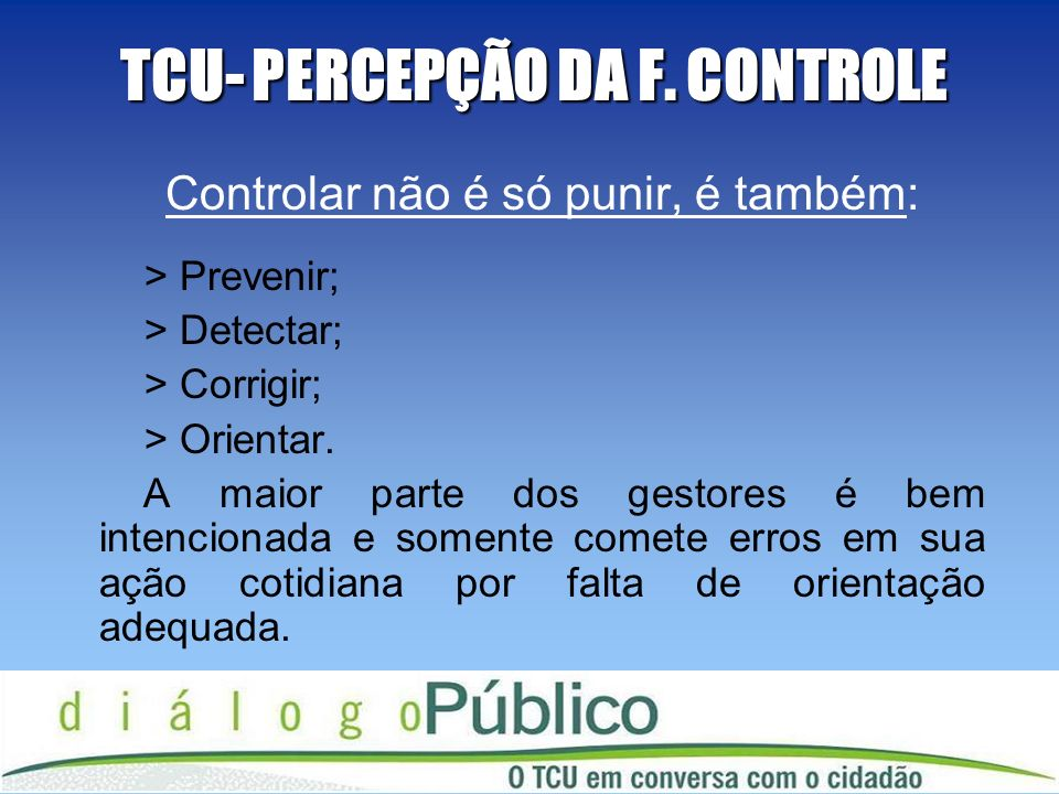 TCU- PERCEPÇÃO DA F. CONTROLE