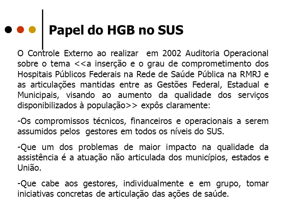 Papel do HGB no SUS