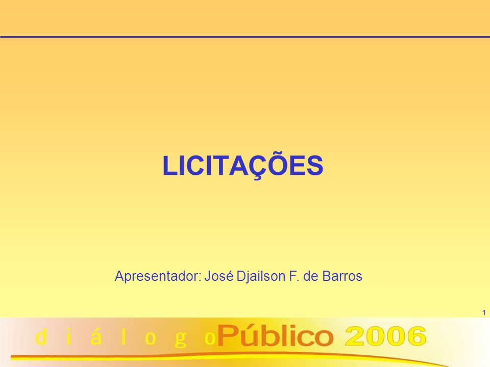 Apresentador: José Djailson F. de Barros