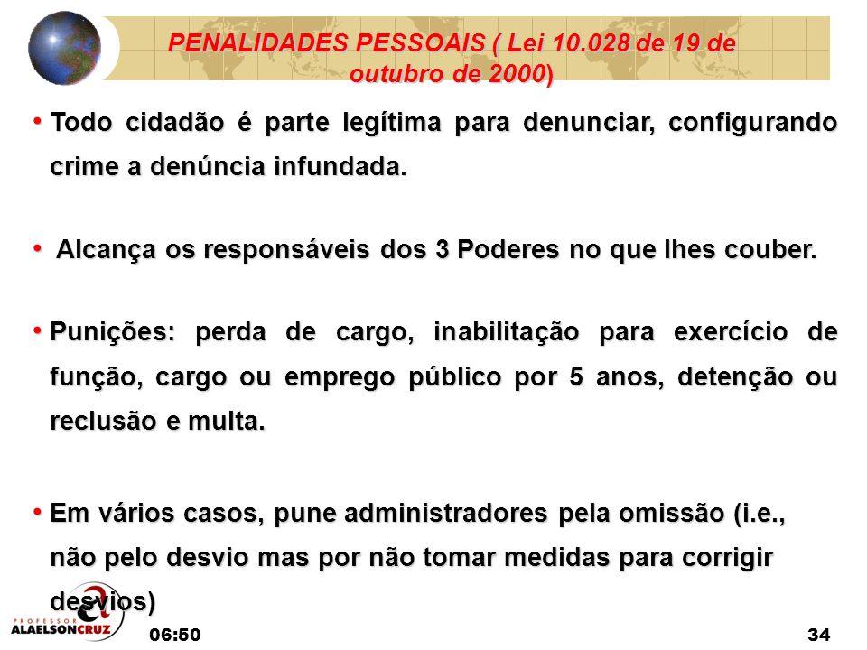 PENALIDADES PESSOAIS ( Lei 10.028 de 19 de outubro de 2000)