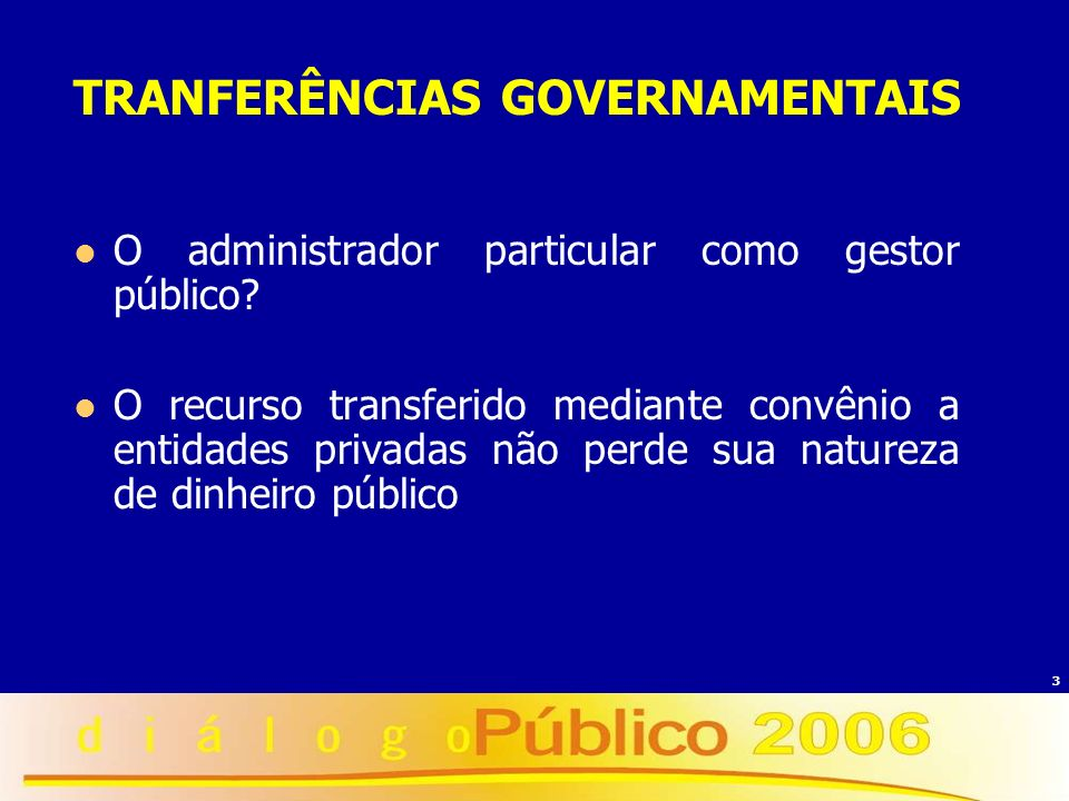 TRANFERÊNCIAS GOVERNAMENTAIS