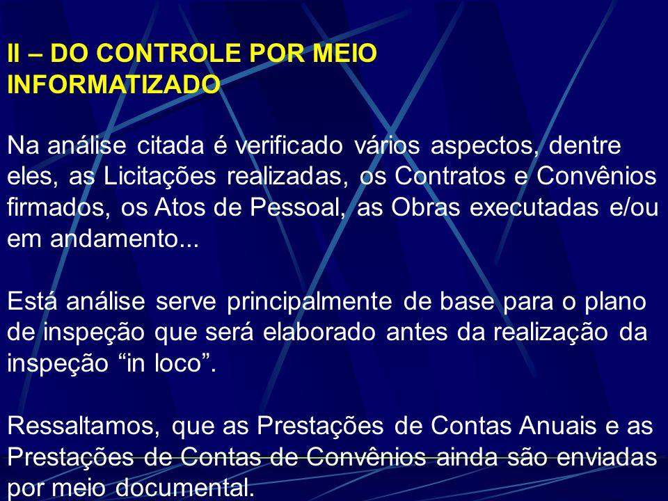 II – DO CONTROLE POR MEIO INFORMATIZADO