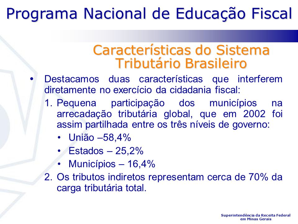 Características do Sistema Tributário Brasileiro