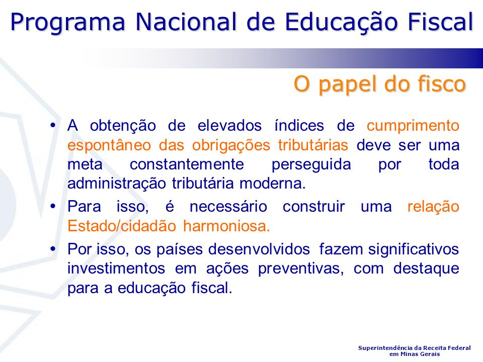 O papel do fisco