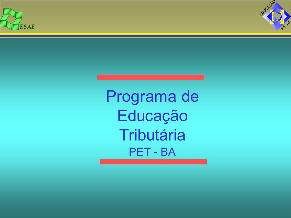 Programa de Educação Tributária PET - BA