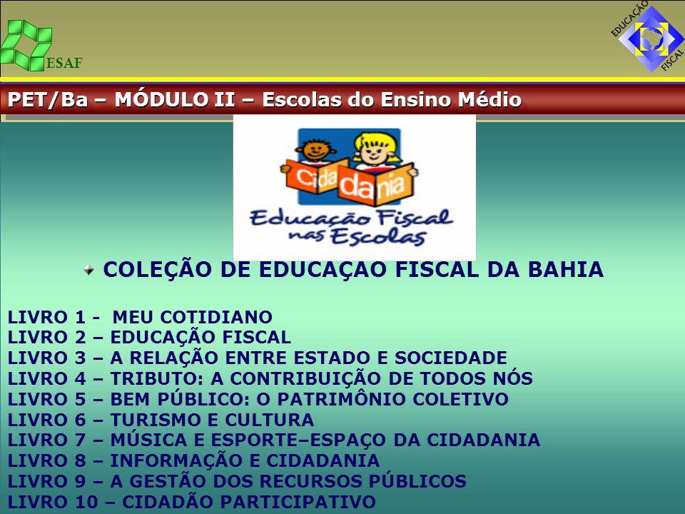 COLEÇÃO DE EDUCAÇÃO FISCAL DA BAHIA