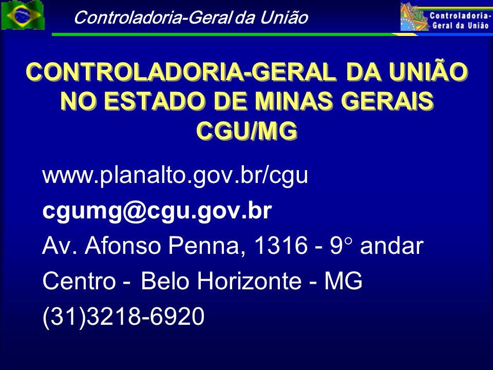 CONTROLADORIA-GERAL DA UNIÃO NO ESTADO DE MINAS GERAIS CGU/MG