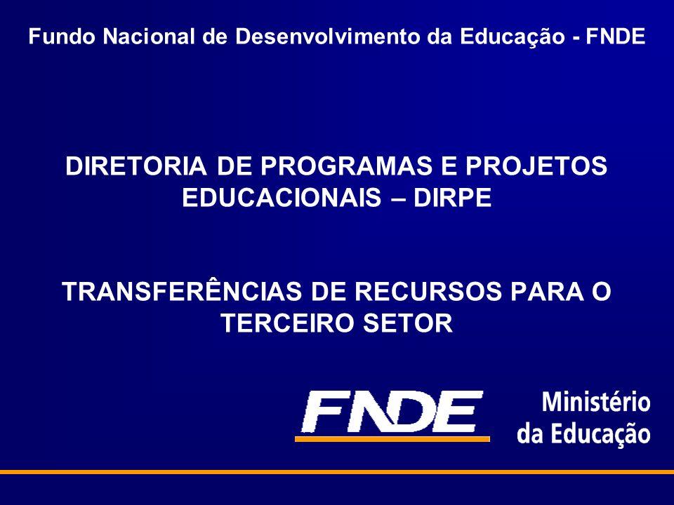 Fundo Nacional de Desenvolvimento da Educação - FNDE