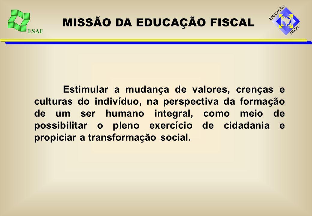 MISSÃO DA EDUCAÇÃO FISCAL