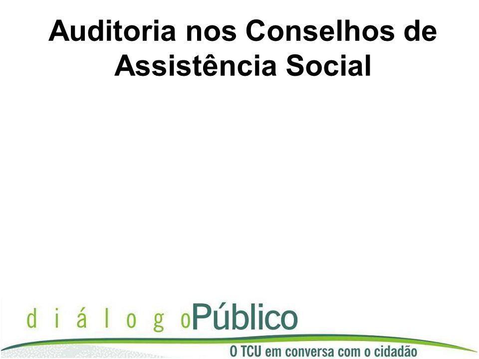 Auditoria nos Conselhos de Assistência Social