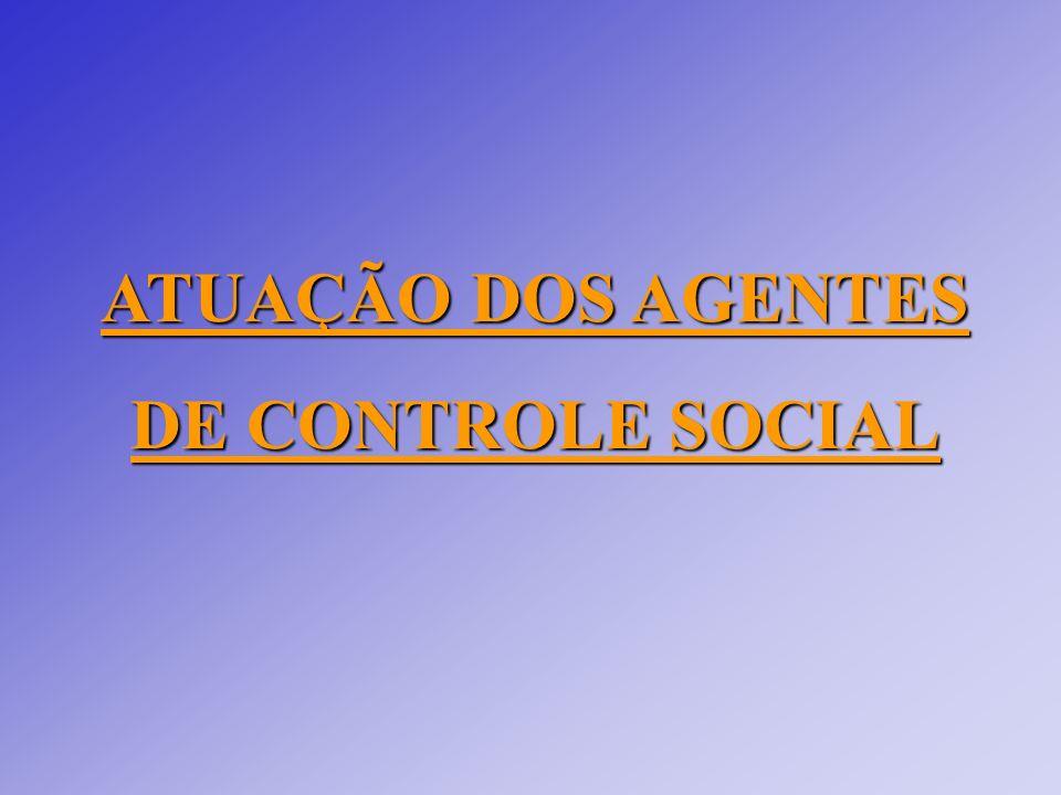ATUAÇÃO DOS AGENTES DE CONTROLE SOCIAL