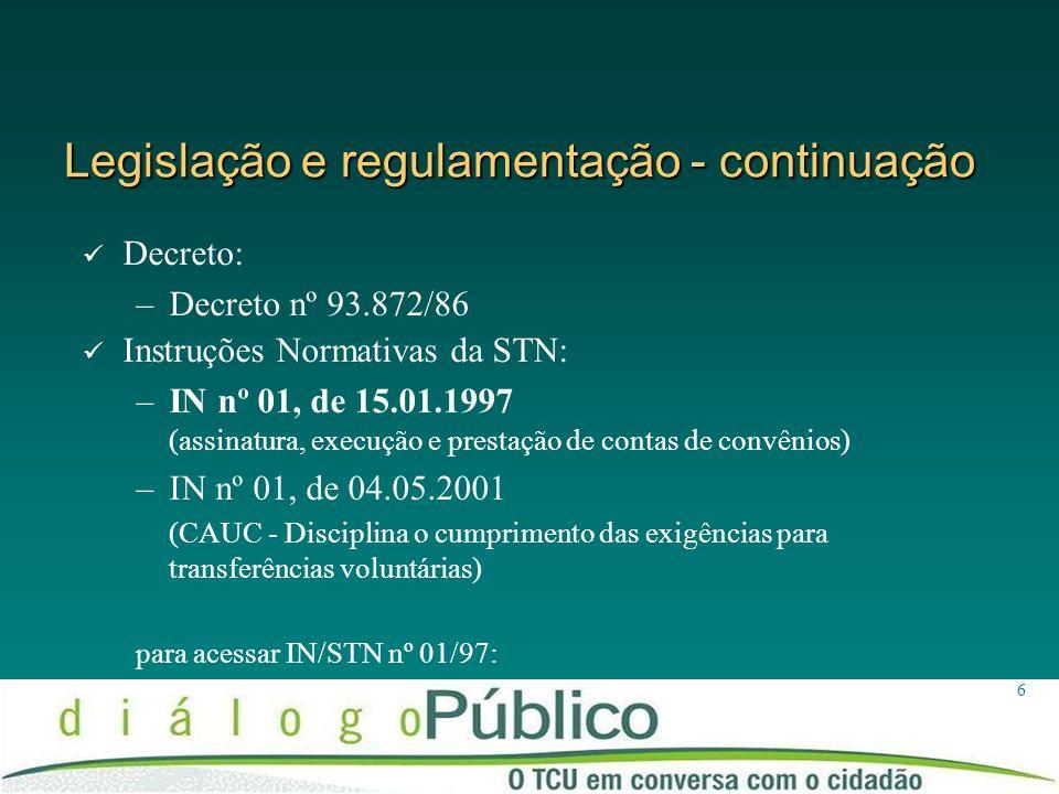 Legislação e regulamentação - continuação