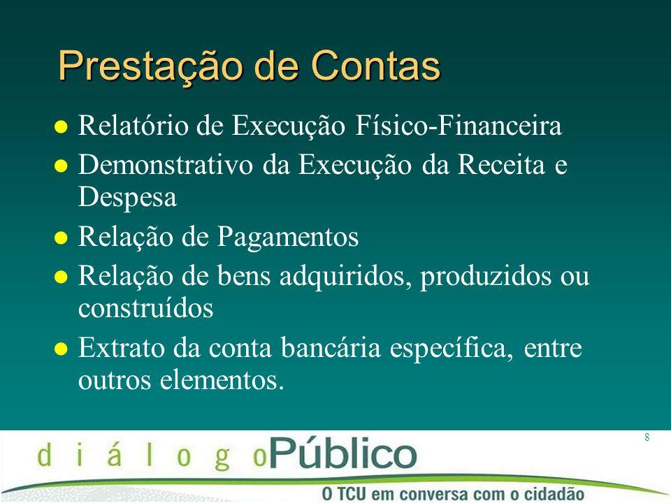 Prestação de Contas Relatório de Execução Físico-Financeira