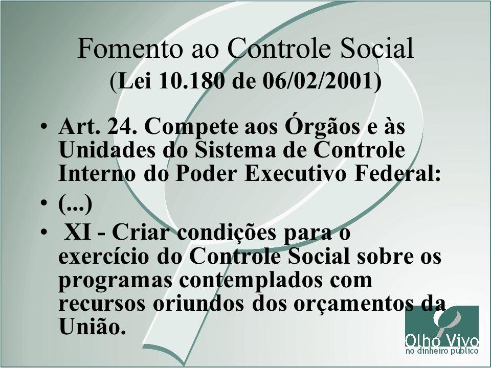 Fomento ao Controle Social (Lei 10.180 de 06/02/2001)