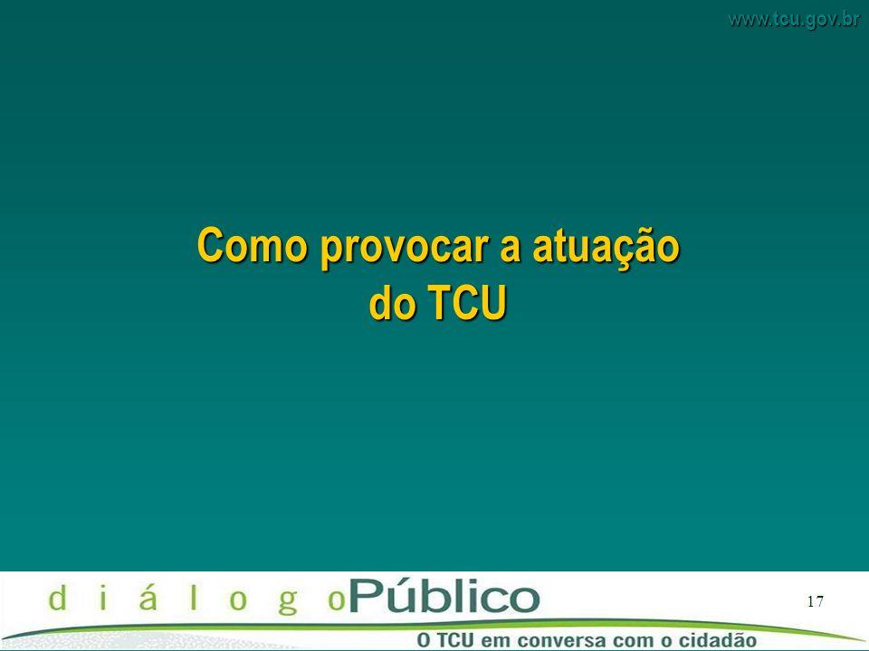 Como provocar a atuação do TCU