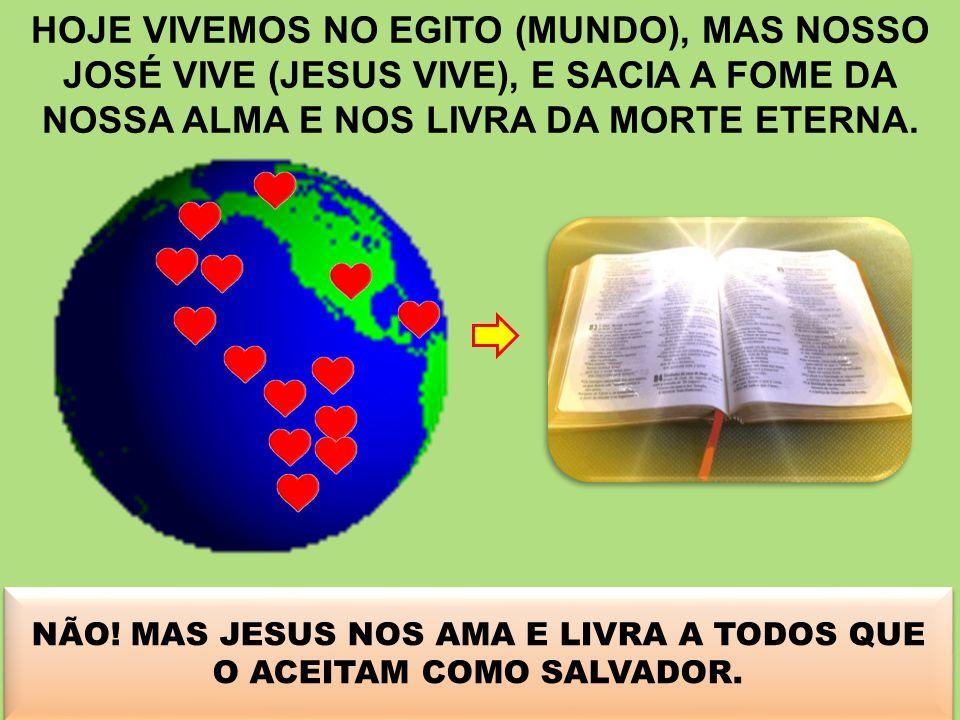 NÃO! MAS JESUS NOS AMA E LIVRA A TODOS QUE O ACEITAM COMO SALVADOR.