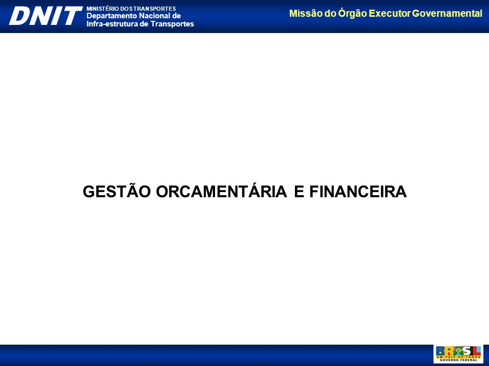 GESTÃO ORCAMENTÁRIA E FINANCEIRA
