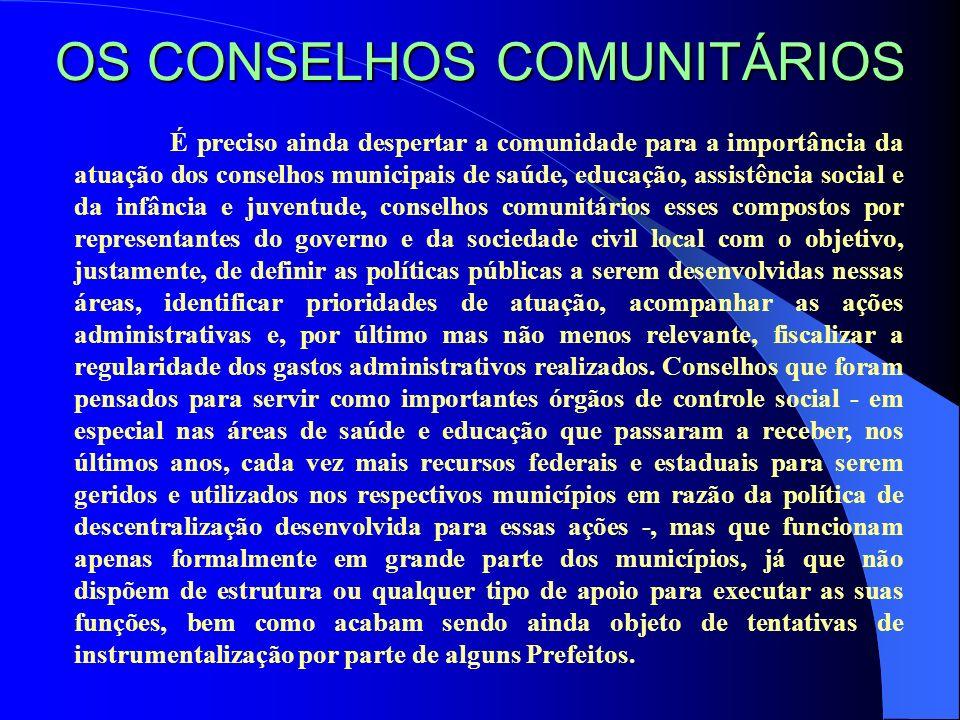 OS CONSELHOS COMUNITÁRIOS