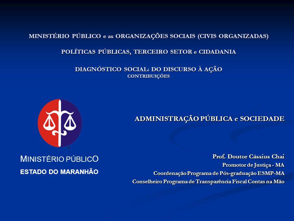 MINISTÉRIO PÚBLICO ADMINISTRAÇÃO PÚBLICA e SOCIEDADE