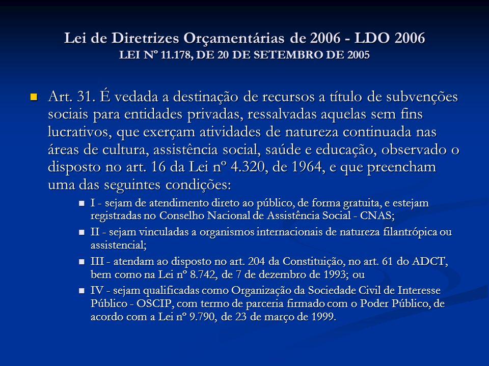 Lei de Diretrizes Orçamentárias de 2006 - LDO 2006 LEI Nº 11