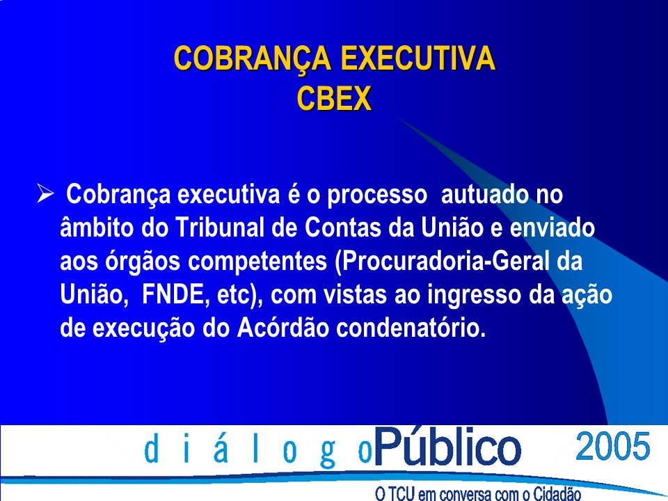 COBRANÇA EXECUTIVA CBEX