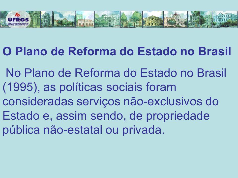 O Plano de Reforma do Estado no Brasil