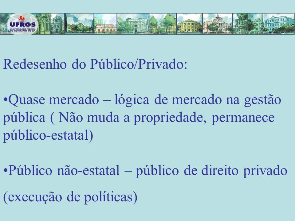 Redesenho do Público/Privado: