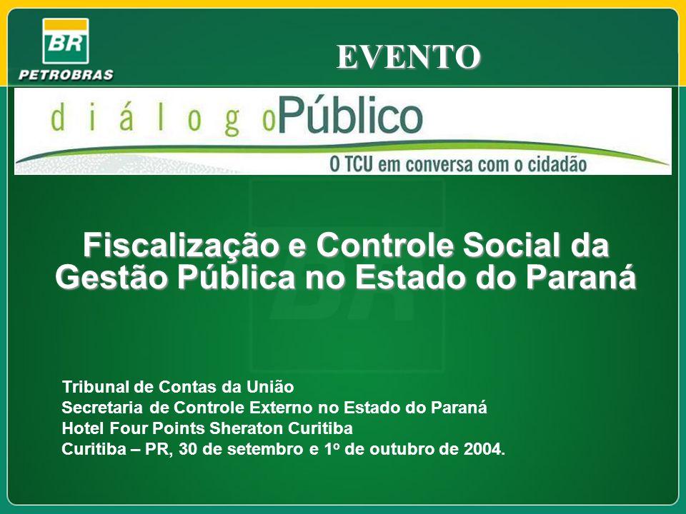 Fiscalização e Controle Social da Gestão Pública no Estado do Paraná