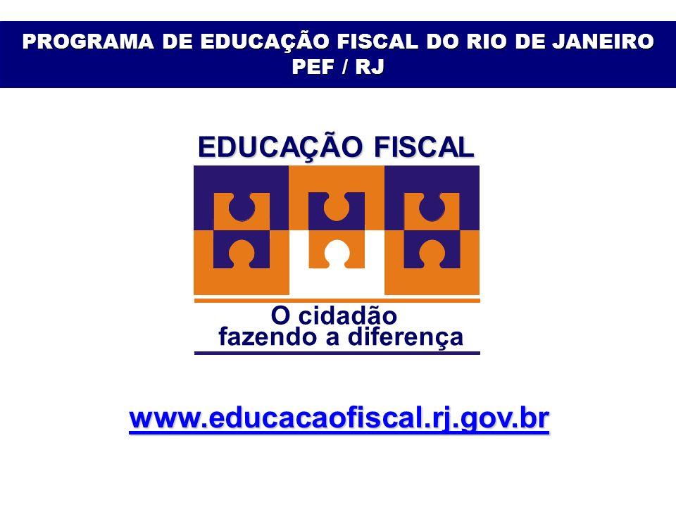 PROGRAMA DE EDUCAÇÃO FISCAL DO RIO DE JANEIRO PEF / RJ