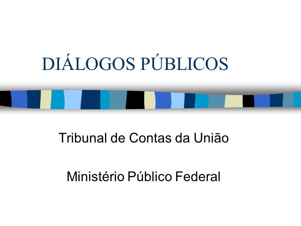 Tribunal de Contas da União Ministério Público Federal