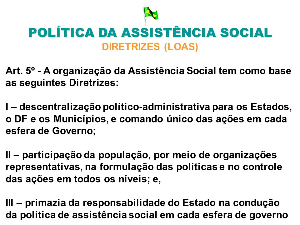 POLÍTICA DA ASSISTÊNCIA SOCIAL