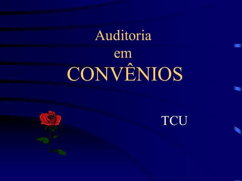 Auditoria em CONVÊNIOS