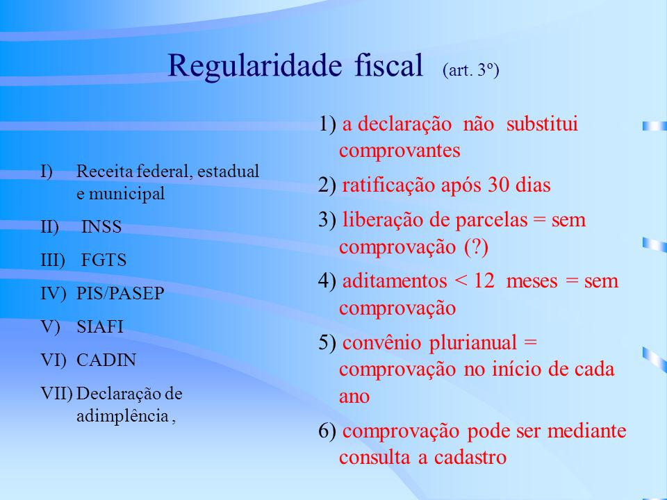 Regularidade fiscal (art. 3º)