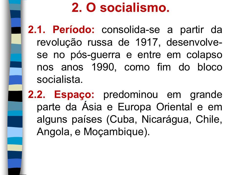 2. O socialismo.