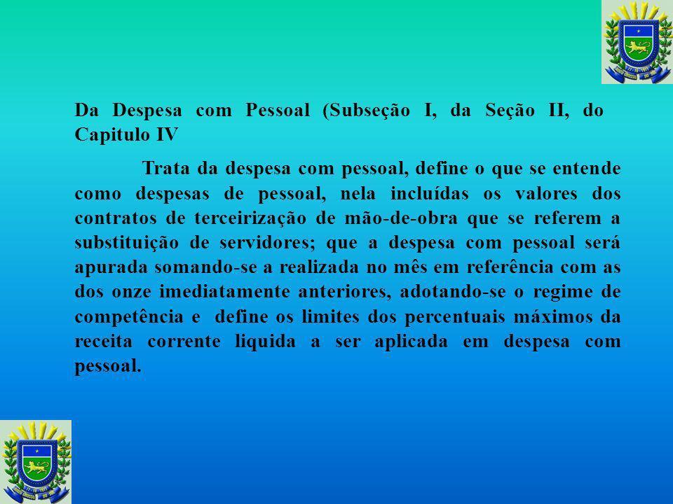 Da Despesa com Pessoal (Subseção I, da Seção II, do Capitulo IV