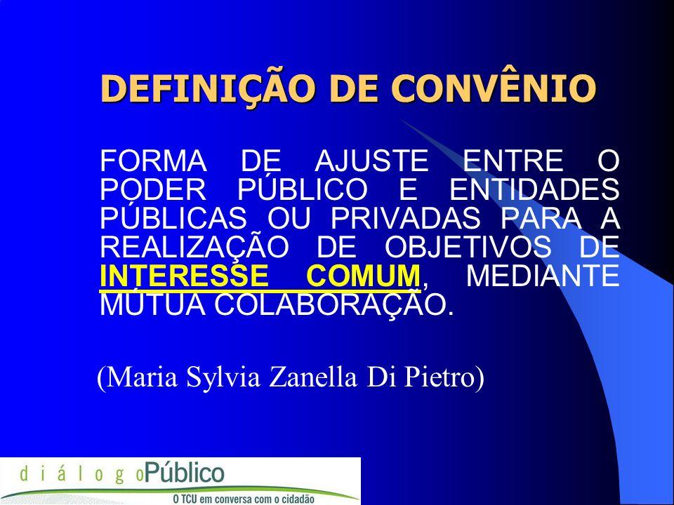 DEFINIÇÃO DE CONVÊNIO