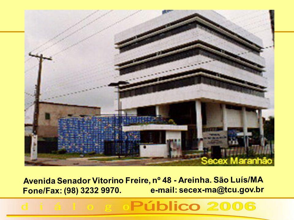 Avenida Senador Vitorino Freire, nº 48 - Areinha. São Luís/MA